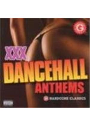 Various Artists - XXX Dancehall Anthems (18 Hardcore Anthems) [PA]