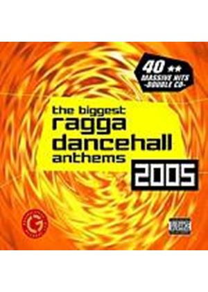 Various Artists - The Biggest Ragga Dancehall Anthems 2005 (Music CD)