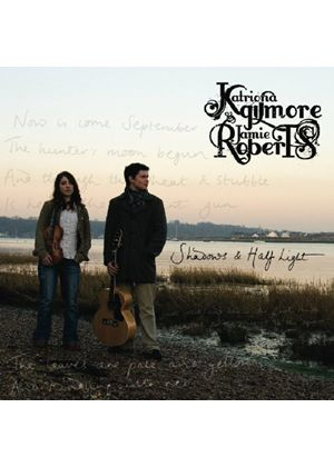 Katriona Gilmore & Jamie Roberts - Shadows And Half Light (Music CD)