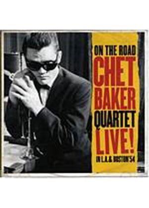 Chet Baker Quartet - On The Road - Live In L.A. And Boston 54 (Music CD)