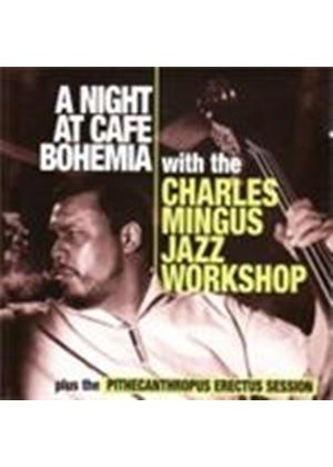 Charles Mingus Jazz Workshop - Night At Cafe Bohemia, A (Music CD)