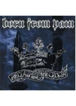 Born From Pain - Reclaiming The Crown (Music CD)