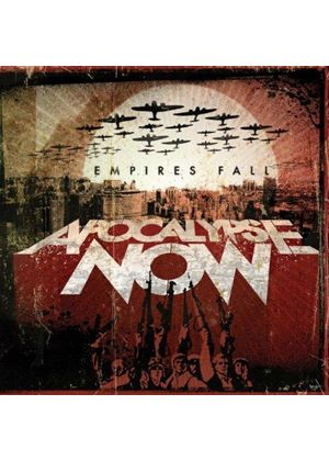 Apocalypse Now - Empires Fall