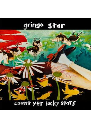 Gringo Star - Count Yer Lucky Stars (Music CD)