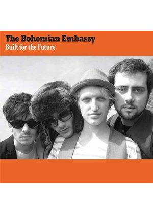 Bohemian Embassy - Built for the Future (Music CD)
