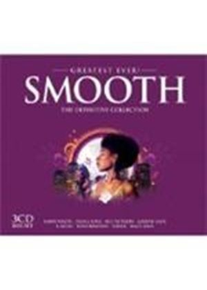 Various Artists - Greatest Ever Smooth (Music CD)