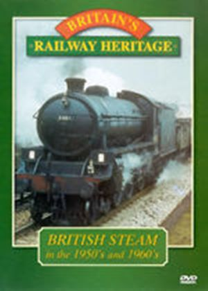 British Steam In The 50's And 60's