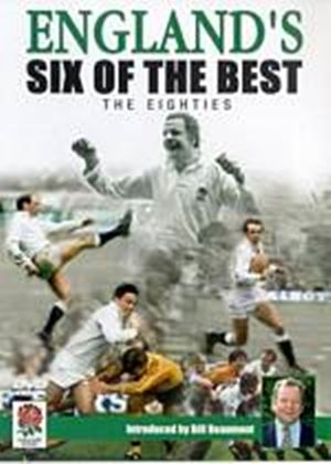 English Rugbys Six Of The Best - The Eighties
