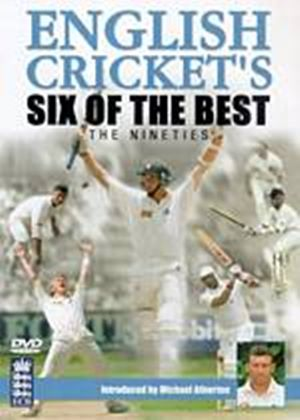 English Crickets Six Of The Best - The Nineties