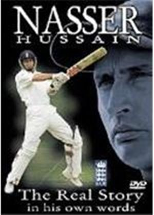 Nasser Hussain - The Real Story