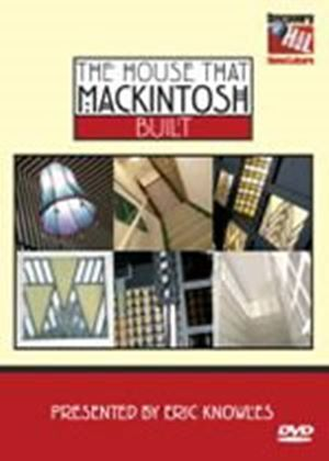 House That Mackintosh Built, The