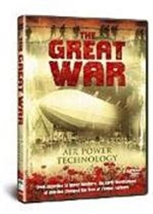 The Great War - Air Power Technology