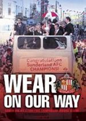 Sunderland 2004/2005 Season Review - Wear On Our Way