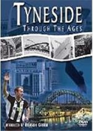 Tyneside Through The Ages