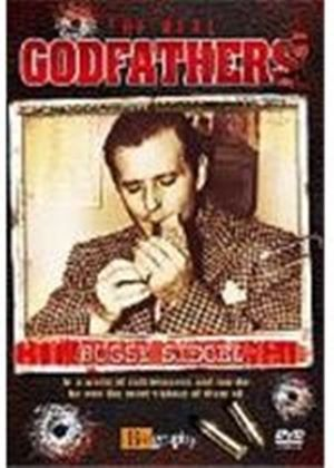 The Real Godfathers - Bugsy Siegal