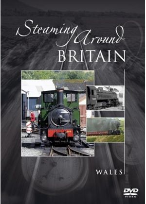 Steaming Around Britain - Wales