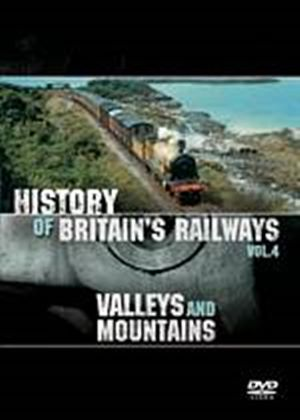 History of Britains Railways Vol.4 (Valleys & Mountains)(DVD)