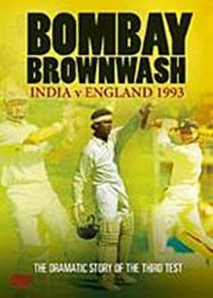 Bombay Brownwash - India vs England 1993