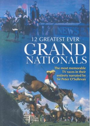 The Twelve Greatest Ever Grand Nationals