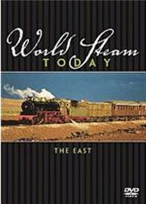 World Steam Today - The East