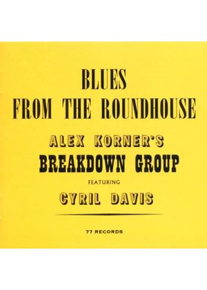 Alexis Korner & Cyril Davie - Blues From The Roundhouse (Music CD)