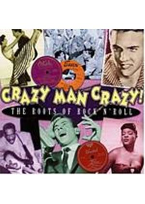 Various Artists - Crazy Man Crazy - The Roots Of Rock n Roll (Music CD)