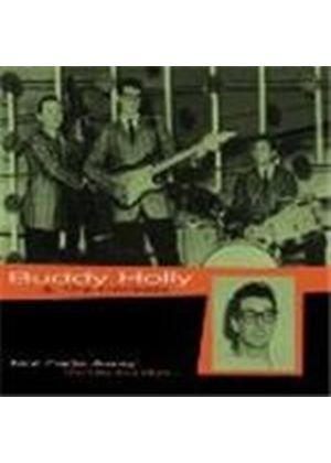 Buddy Holly And The Crickets - Not Fade Away - The Hits And More