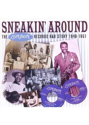 Various Artists - Sneakin' Around (The London Records R&B Story 1949-1951) (Music CD)