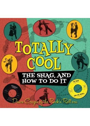 Various Artists - Totally Cool! (The Shag, and How To Do It) (Music CD)