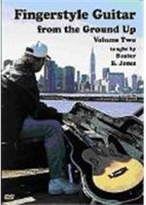 Fingerstyle Guitar From The Ground Up Vol 2 (DVD)