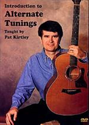 Pat Kirtley - Introduction To Alternate Tunings