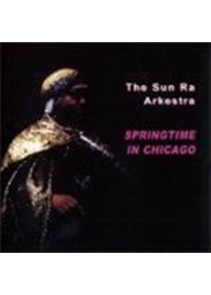 Sun Ra - Springtime In Chicago