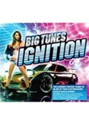 Various Artists - Big Tunes Ignition [PA] (Music CD)