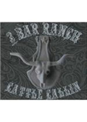 3 Bar Ranch - Cattle Callin (Music CD)
