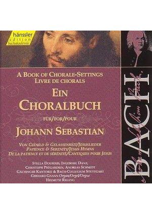 Johann Sebastian Bach - A Book Of Chorale Settings - Patience And Serenity