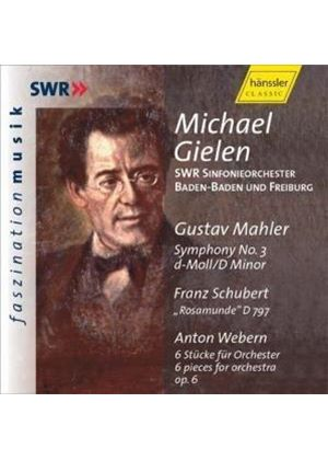 Mahler/Schubert/Webern - Symphony No. 3, Rosamunde, 6 Pieces For Orchestra (Gielen)