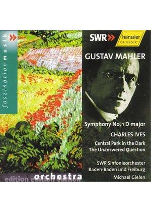 Mahler: Symphony No 1; Ives: The Unanswered Question