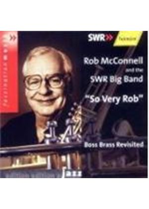 Rob McConnell And The SWR Big Band - So Very Rob