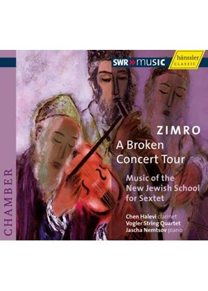 Vogler String Quartet And Jascha Nemtsov - Zimro - A Broken Concert Tour