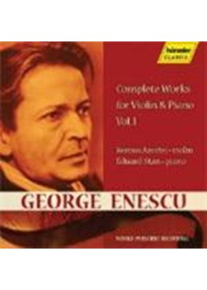 Enescu: Complete Works for Violin and Piano, Vol 1