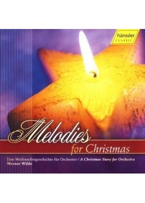 VARIOUS COMPOSERS - Melodies For Christmas (Wilde)