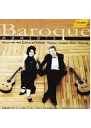 VARIOUS COMPOSERS - Baroque Moments (Amadeus Guitar Duo, Kavanagh, Kirchhoff)