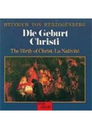 Heinrich Von Herzogenberg - The Birth Of Christ (Oriol Ensemble)