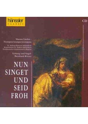 VARIOUS COMPOSERS - Nun Singer Und Seid Froh (Romer)
