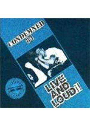 Condemned 84 - Live And Loud (Music CD)