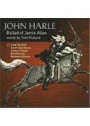 John Harle - Ballad Of Jamie Allan (Northern Sinfonia, Paterson, Tickell) (Music CD)
