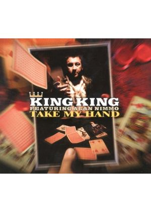 King King - Take My Hand (Music CD)