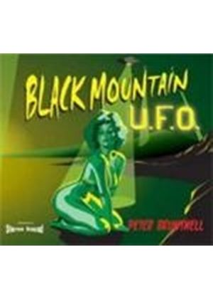 Peter Bruntnell - Black Mountain U.F.O. (Music CD)