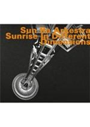 Sun Ra Arkestra (The) - Sunrise In Different Dimensions [Digipak] (Music CD)