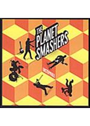 Planet Smashers - Planet Smashers, The - Unstoppable (Music CD)